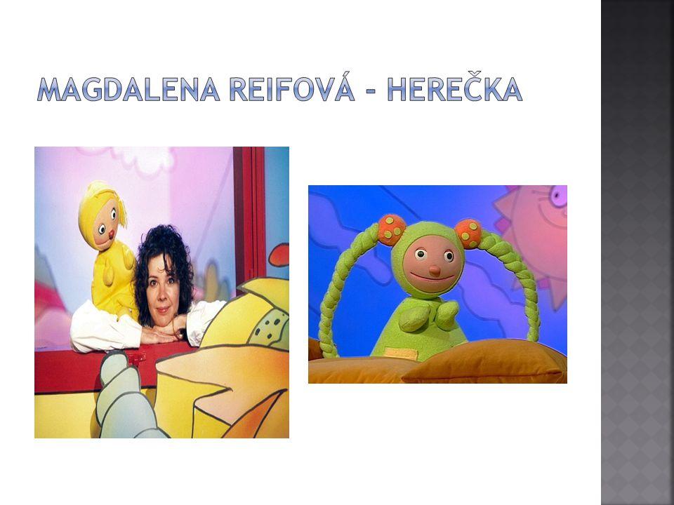 Magdalena Reifová - herečka