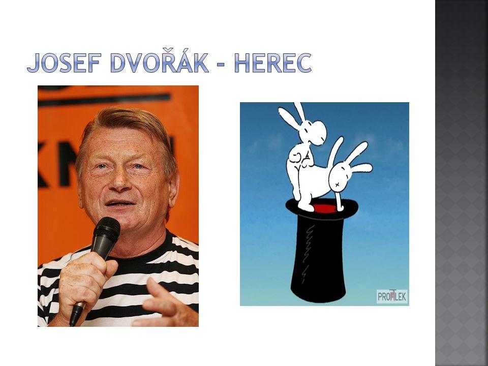 Josef Dvořák - herec
