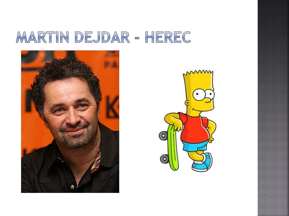 Martin Dejdar - herec