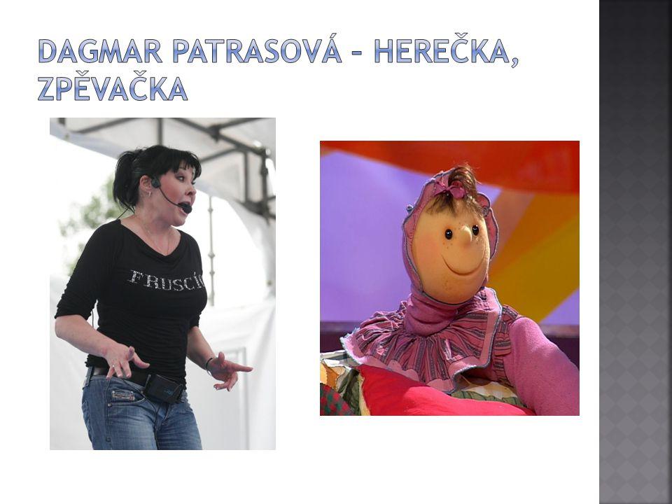 Dagmar Patrasová – herečka, zpěvačka