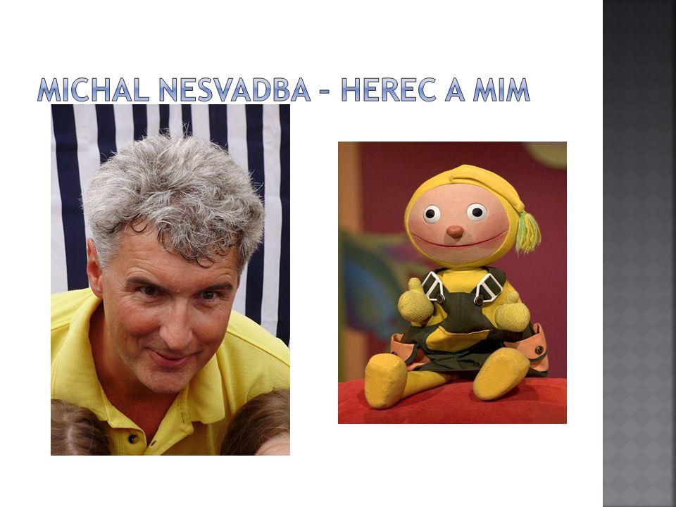 Michal Nesvadba – herec a mim