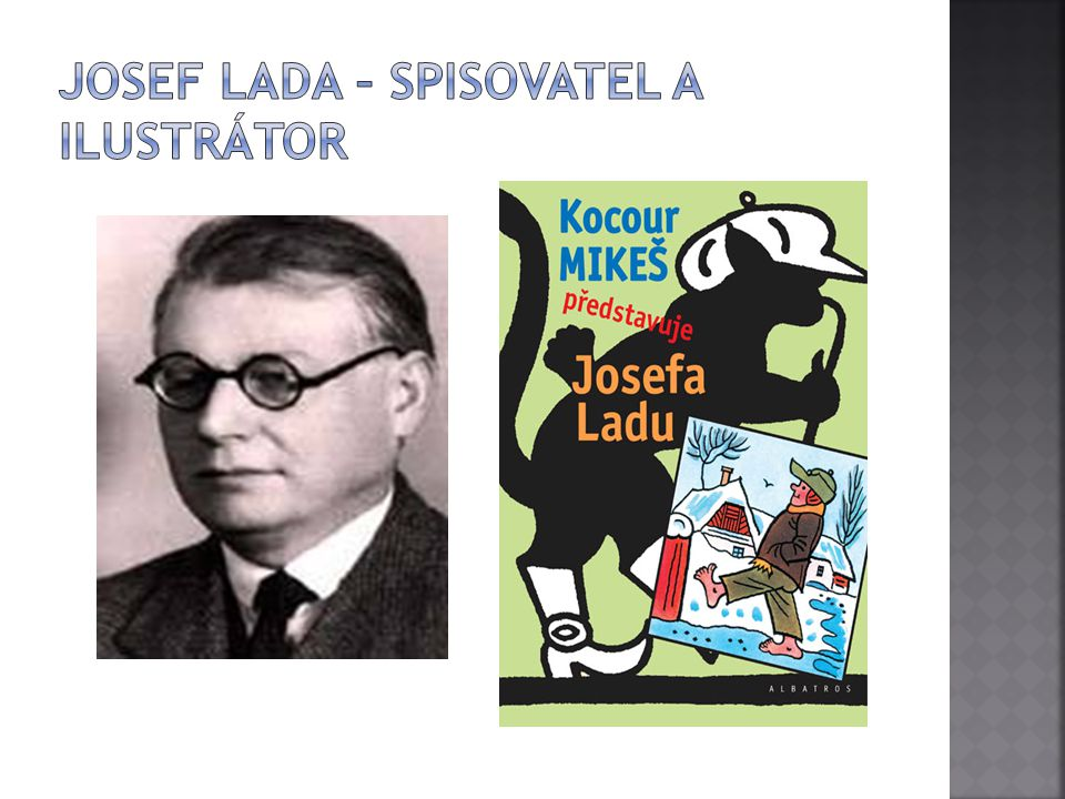 Josef Lada – spisovatel a ilustrátor