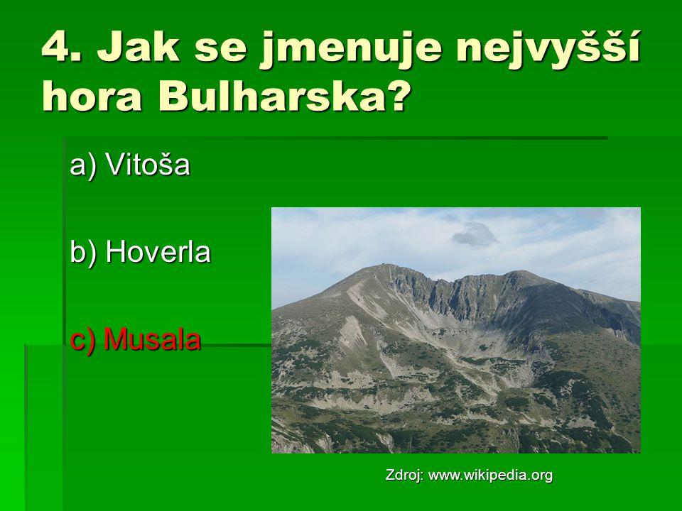 4. Jak se jmenuje nejvyšší hora Bulharska