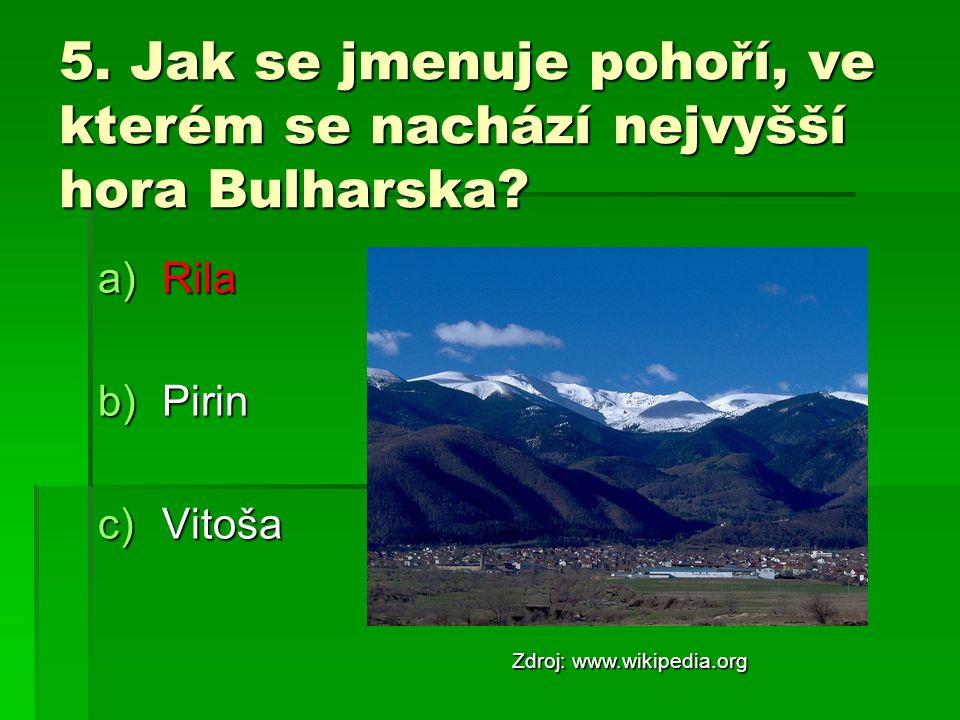 5. Jak se jmenuje pohoří, ve kterém se nachází nejvyšší hora Bulharska