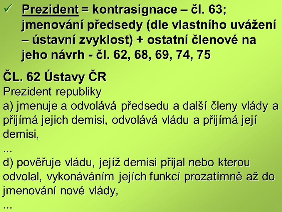 Prezident = kontrasignace – čl