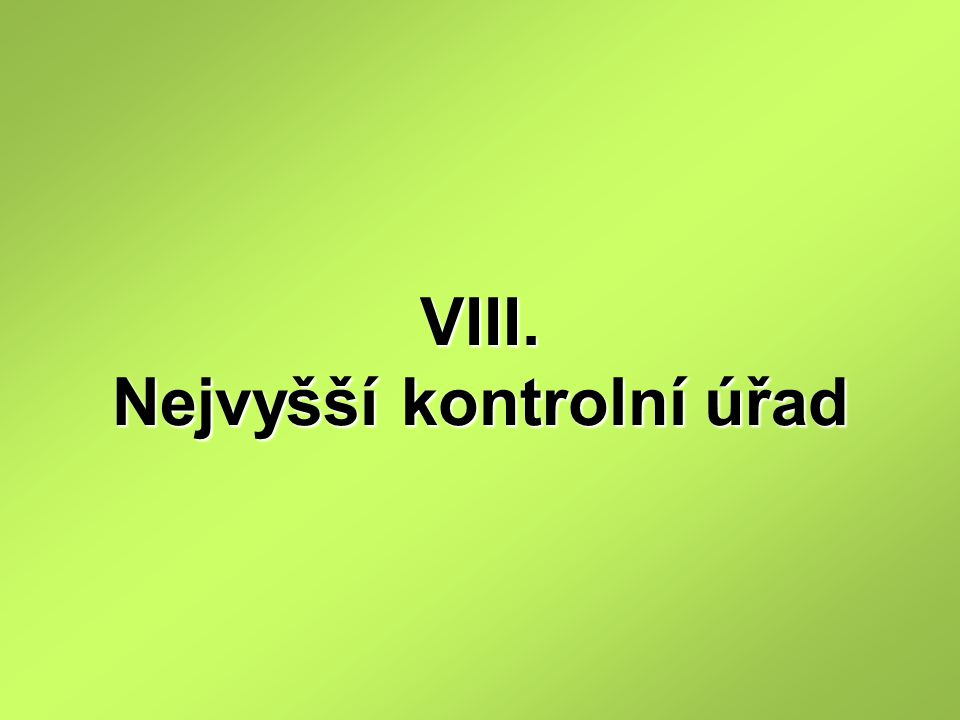VIII. Nejvyšší kontrolní úřad