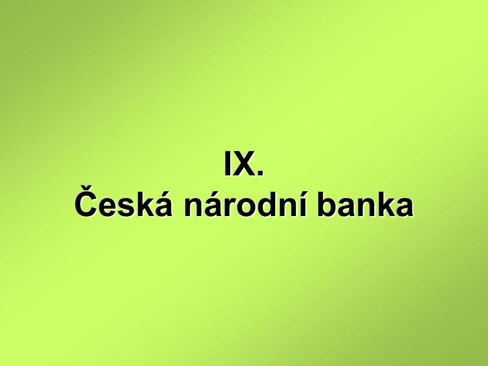 IX. Česká národní banka
