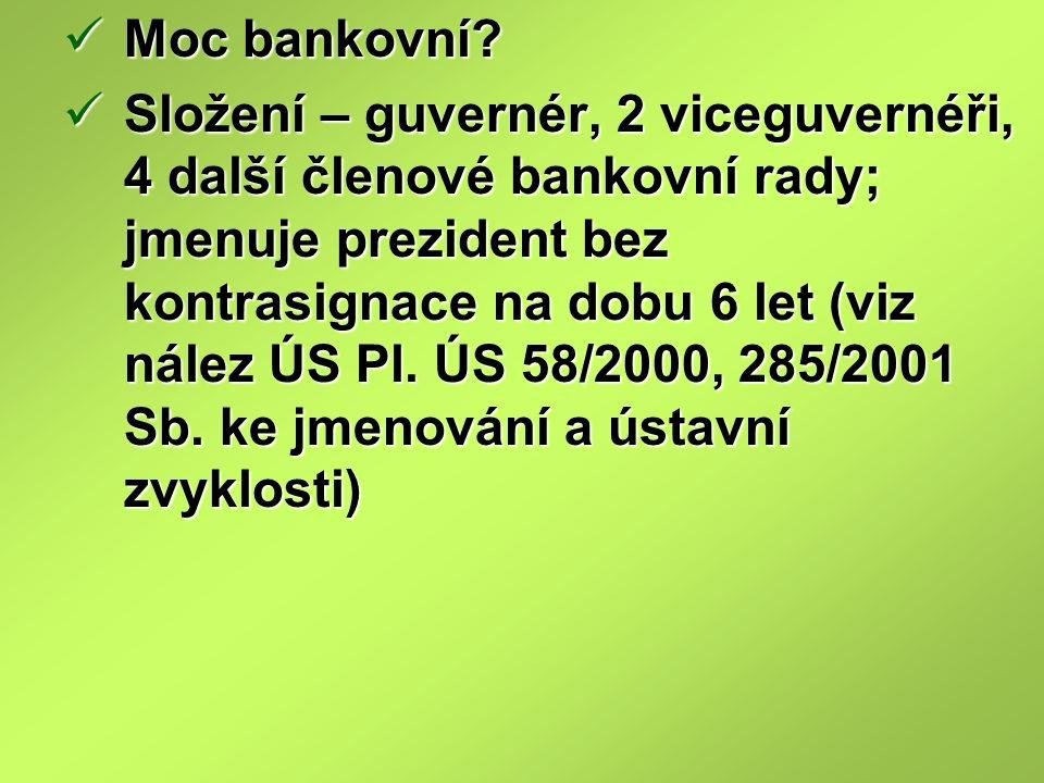 Moc bankovní