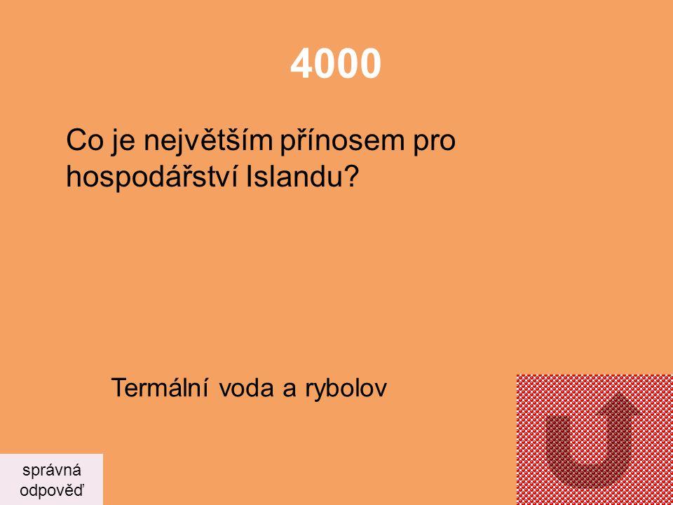 4000 Co je největším přínosem pro hospodářství Islandu