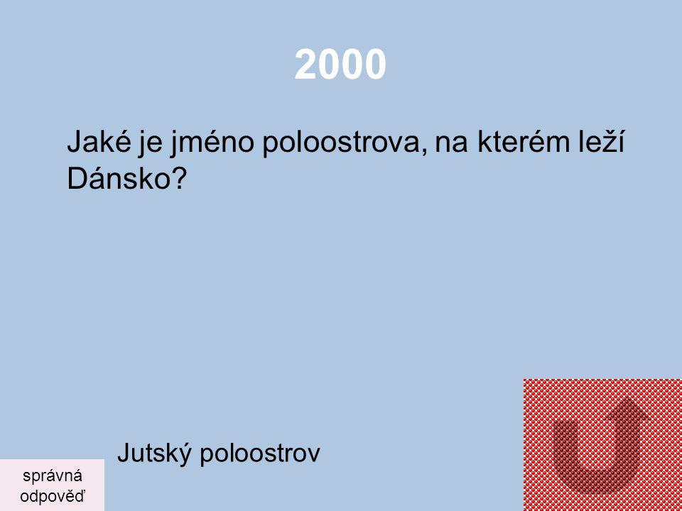 2000 Jaké je jméno poloostrova, na kterém leží Dánsko