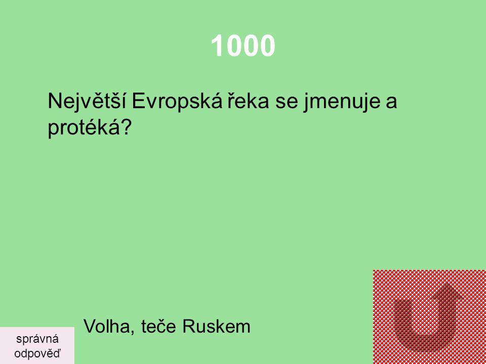 1000 Největší Evropská řeka se jmenuje a protéká Volha, teče Ruskem
