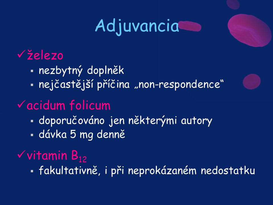 Adjuvancia železo acidum folicum vitamin B12 nezbytný doplněk