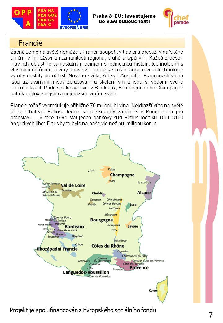 Francie 7 7 Projekt je spolufinancován z Evropského sociálního fondu