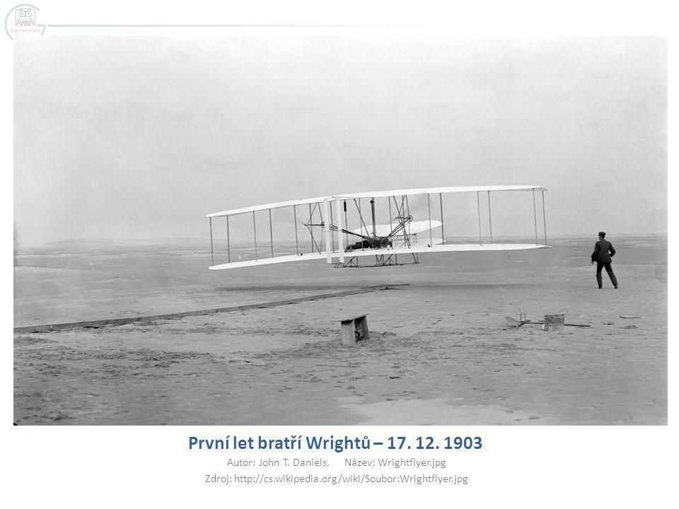 První let bratří Wrightů – 17. 12. 1903