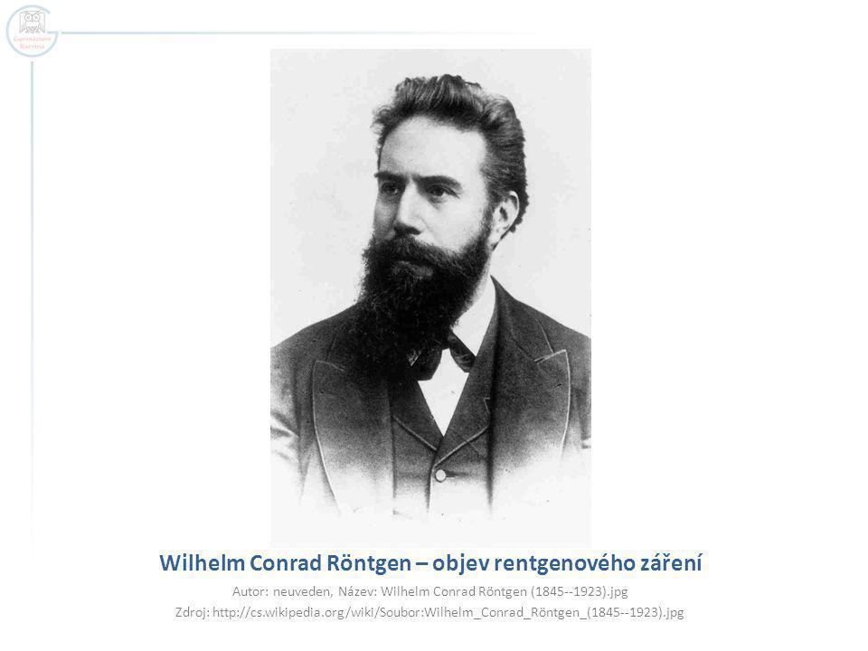 Autor: neuveden, Název: Wilhelm Conrad Röntgen (1845--1923).jpg