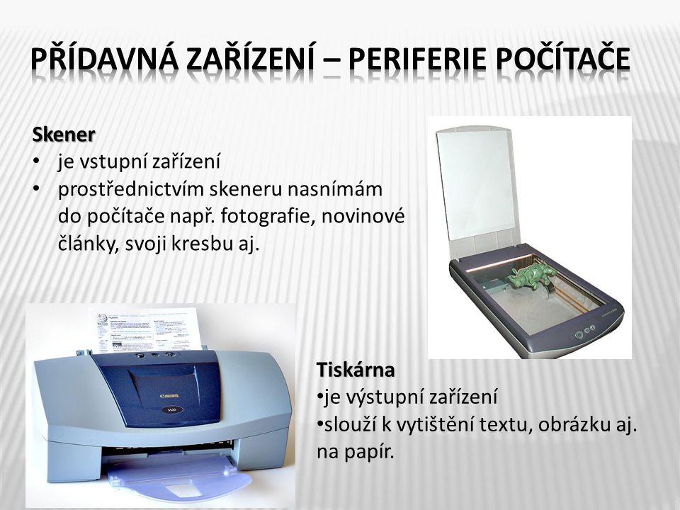 Přídavná zařízení – periferie počítače