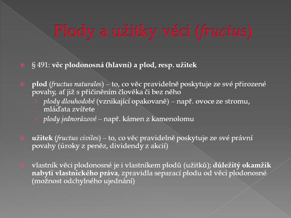 Plody a užitky věci (fructus)