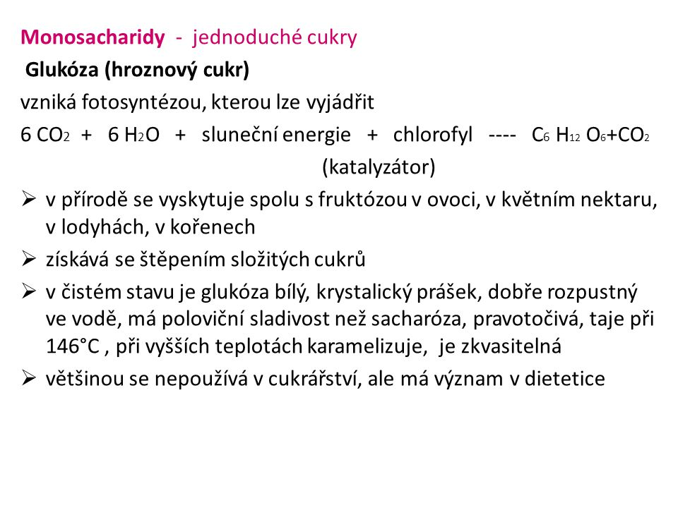 Monosacharidy - jednoduché cukry