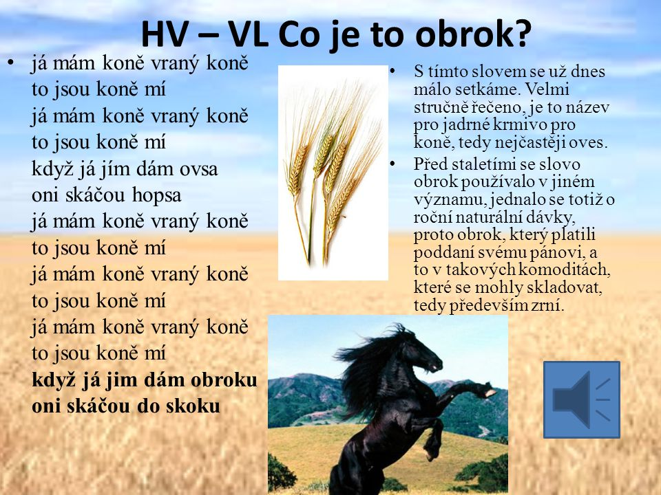 HV – VL Co je to obrok