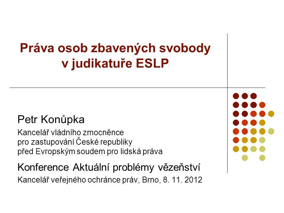Práva osob zbavených svobody v judikatuře ESLP