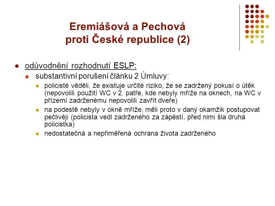 Eremiášová a Pechová proti České republice (2)