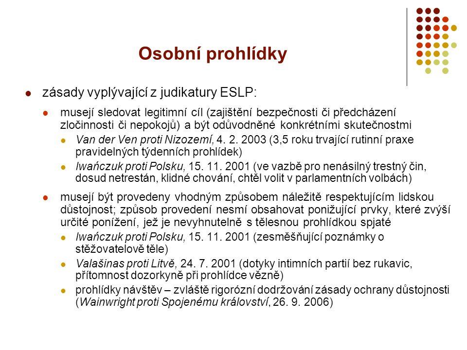 Osobní prohlídky zásady vyplývající z judikatury ESLP: