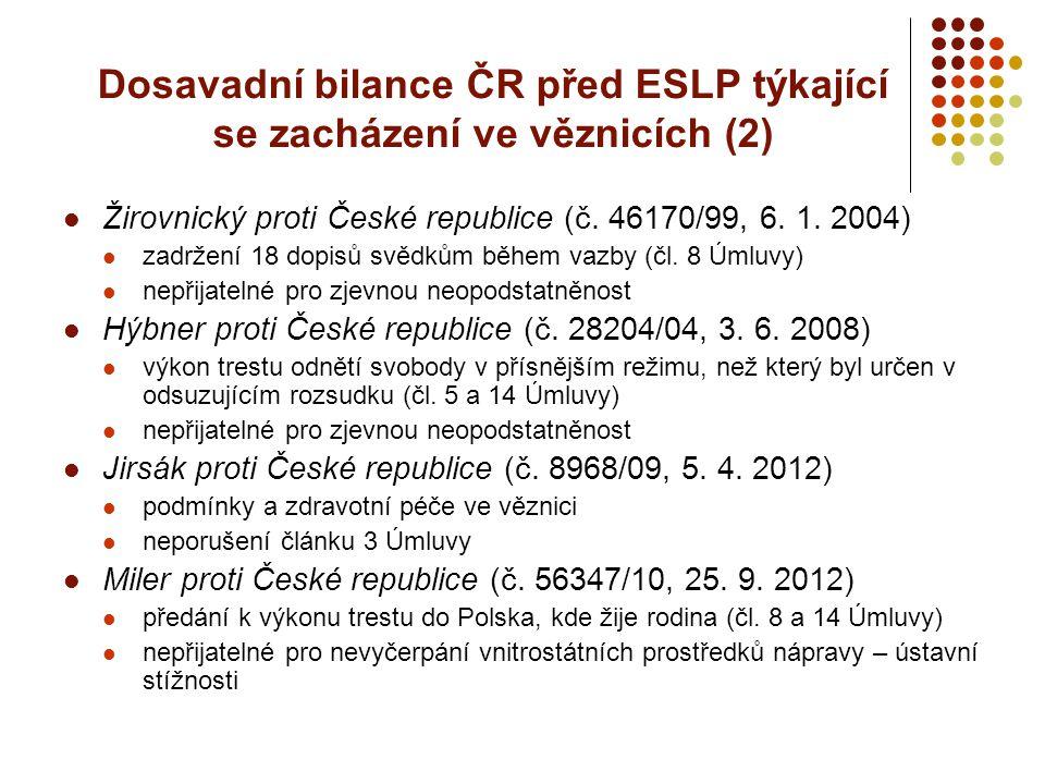 Dosavadní bilance ČR před ESLP týkající se zacházení ve věznicích (2)
