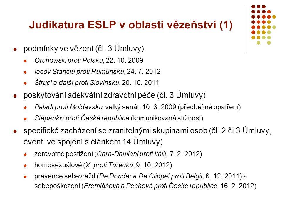 Judikatura ESLP v oblasti vězeňství (1)