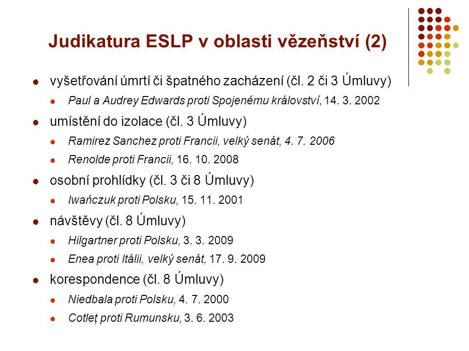 Judikatura ESLP v oblasti vězeňství (2)