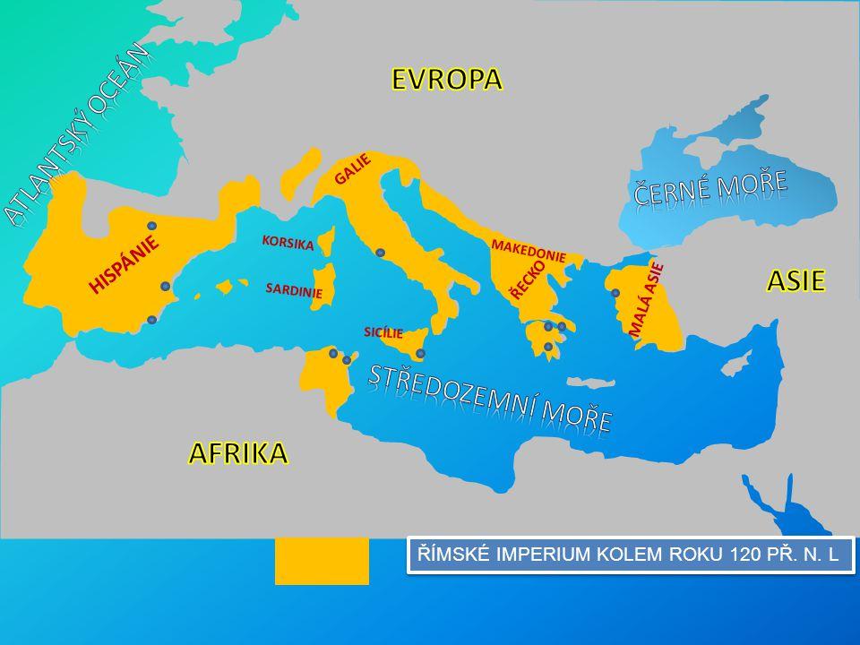 EVROPA ASIE AFRIKA ATLANTSKÝ OCEÁN ČERNÉ MOŘE STŘEDOZEMNÍ MOŘE