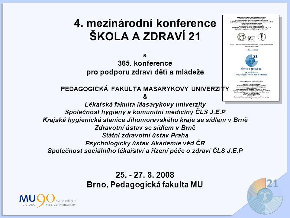 4. mezinárodní konference ŠKOLA A ZDRAVÍ 21