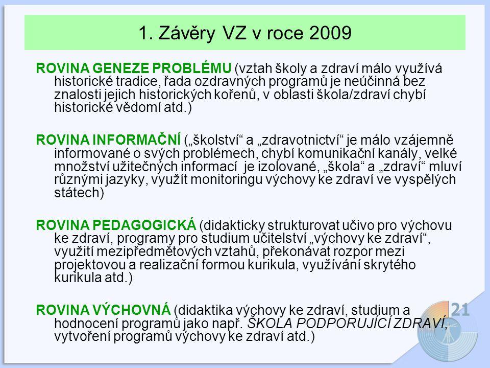 1. Závěry VZ v roce 2009