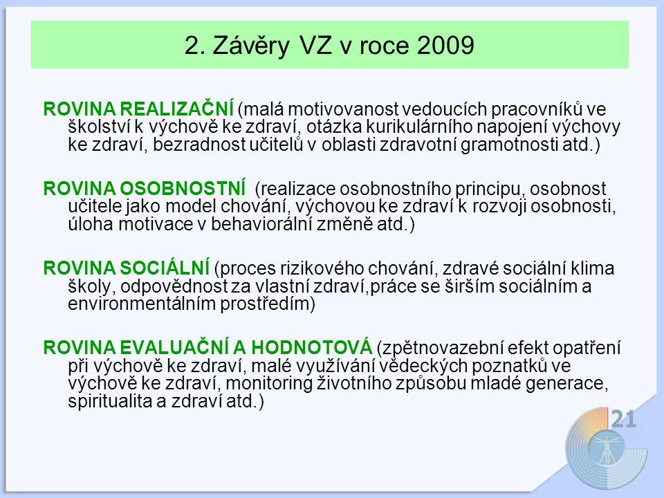 2. Závěry VZ v roce 2009