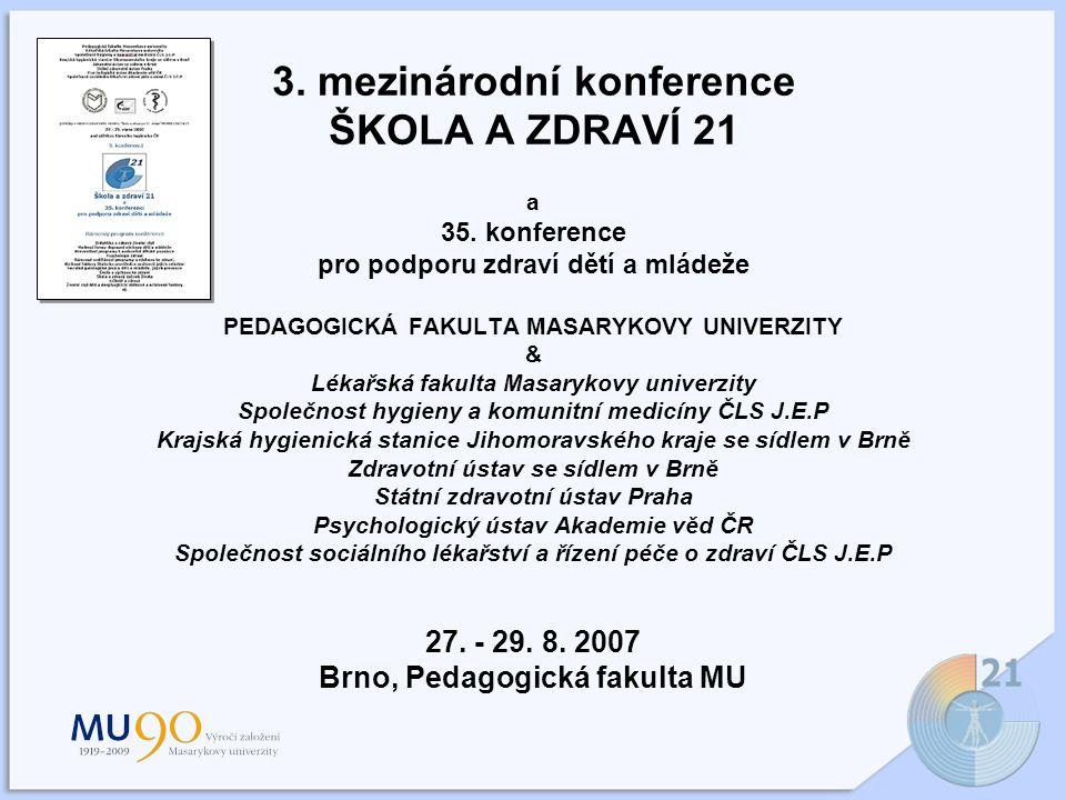 3. mezinárodní konference ŠKOLA A ZDRAVÍ 21