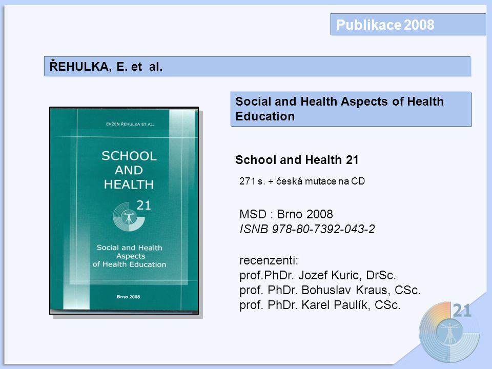 Publikace 2008 ŘEHULKA, E. et al.