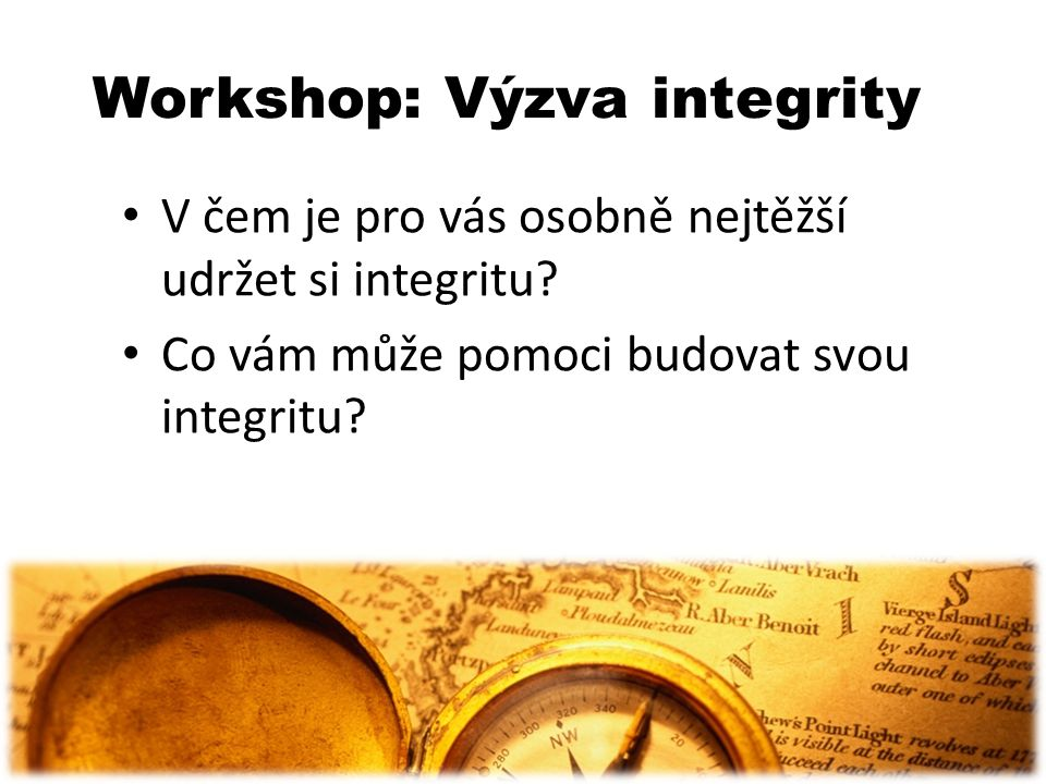 Workshop: Výzva integrity