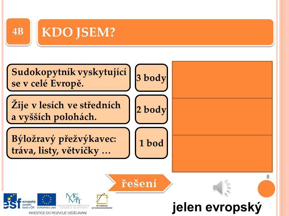 KDO JSEM jelen evropský řešení 4B Sudokopytník vyskytující 3 body