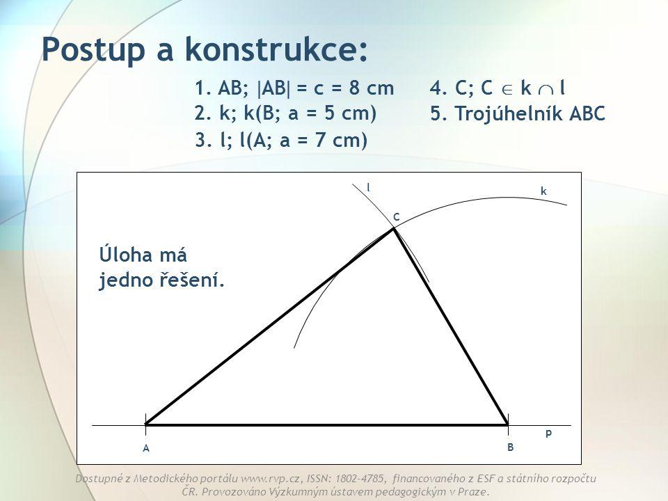 Postup a konstrukce: 1. AB; AB = c = 8 cm 4. C; C  k  l