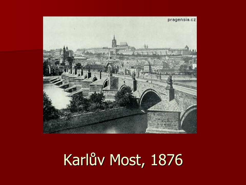 Karlův Most, 1876