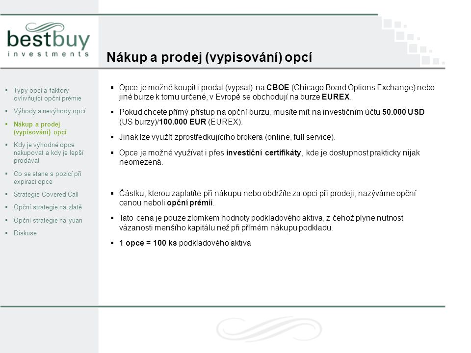 Nákup a prodej (vypisování) opcí