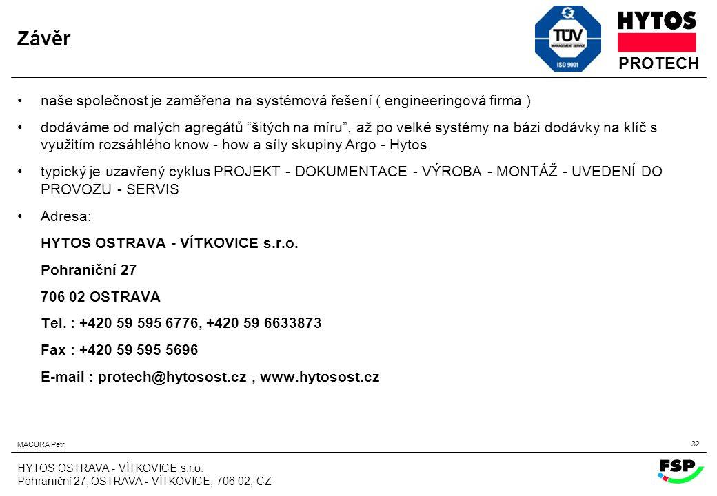 Závěr naše společnost je zaměřena na systémová řešení ( engineeringová firma )