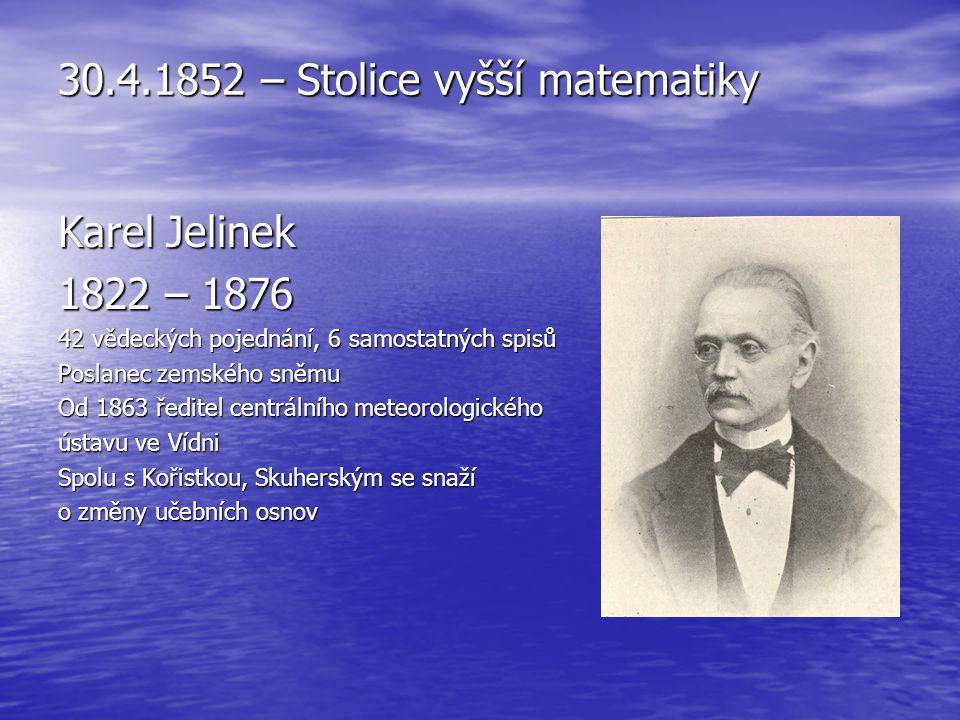 30.4.1852 – Stolice vyšší matematiky
