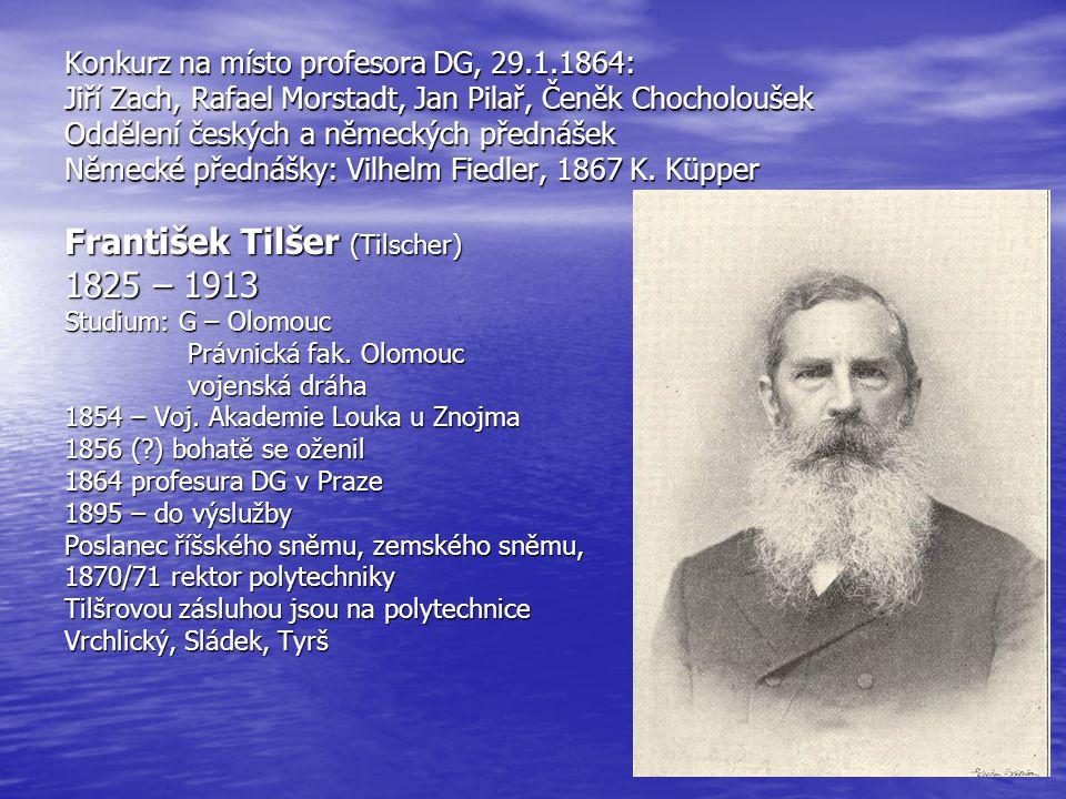 František Tilšer (Tilscher) 1825 – 1913