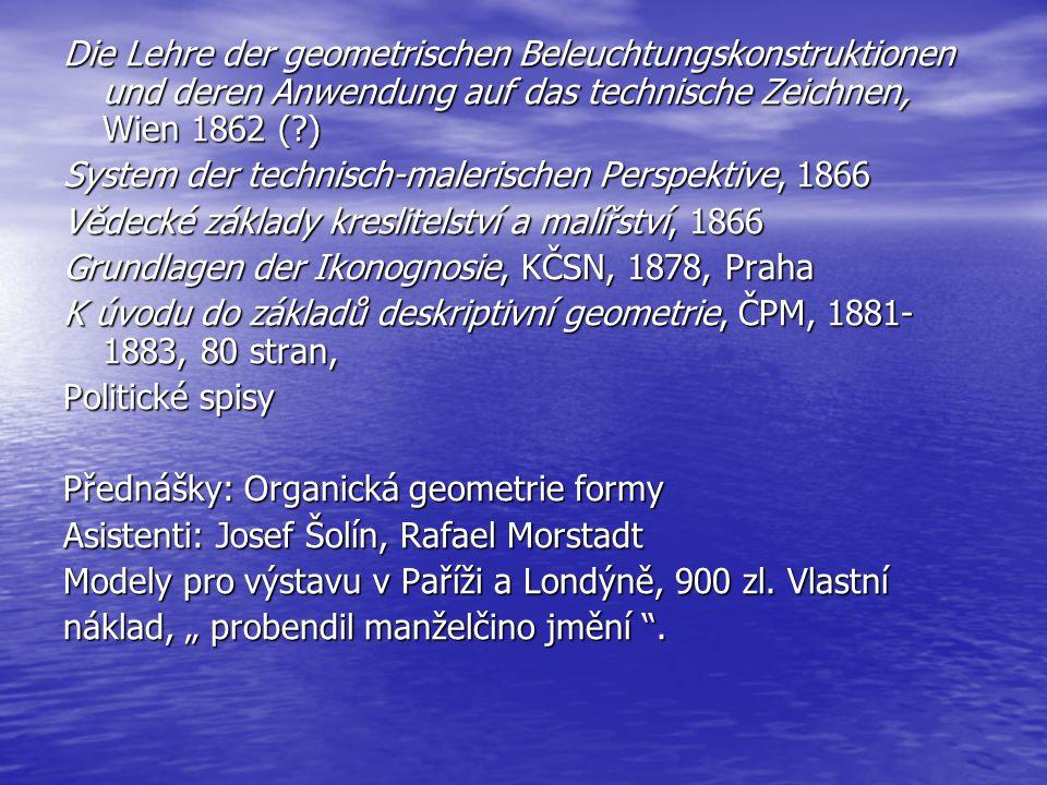 Die Lehre der geometrischen Beleuchtungskonstruktionen und deren Anwendung auf das technische Zeichnen, Wien 1862 ( )