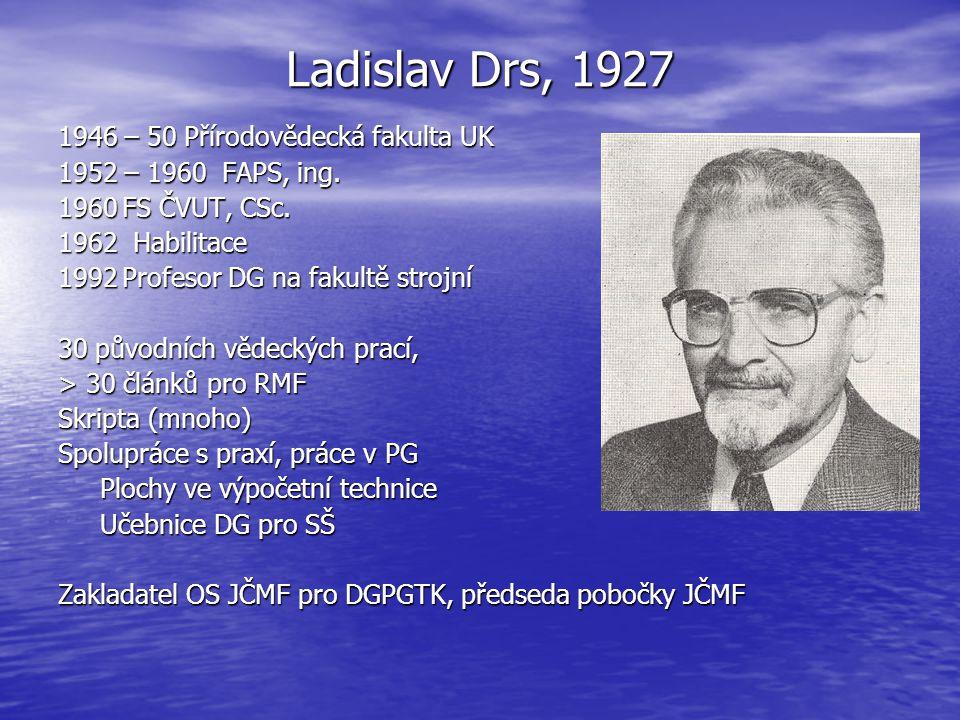 Ladislav Drs, 1927 1946 – 50 Přírodovědecká fakulta UK