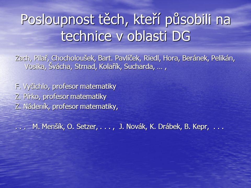 Posloupnost těch, kteří působili na technice v oblasti DG