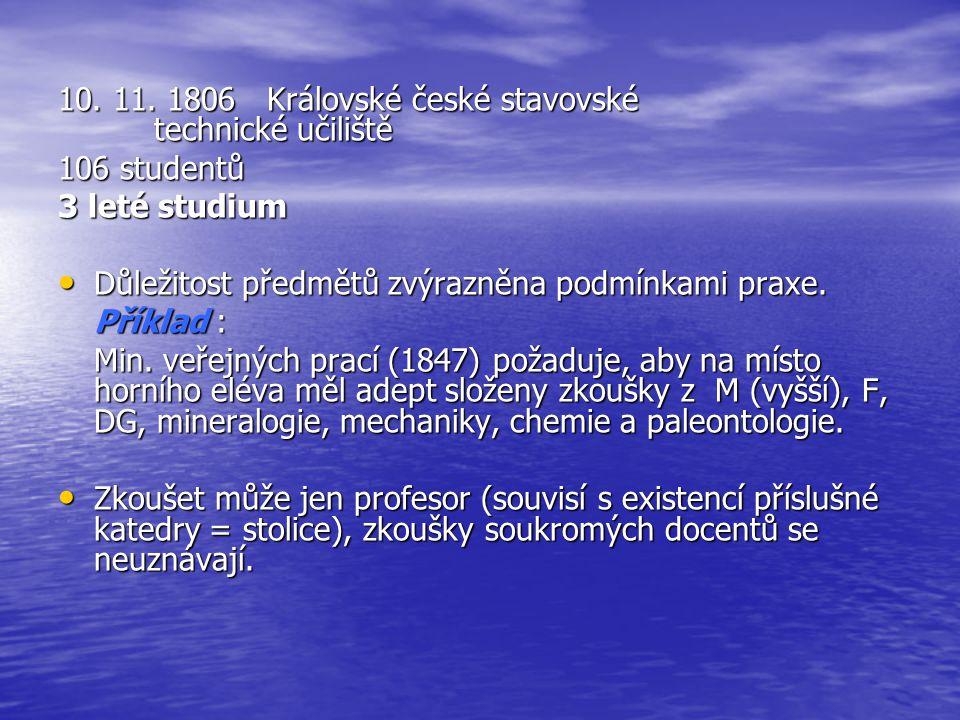 10. 11. 1806 Královské české stavovské technické učiliště