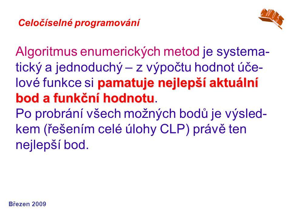 CW05 Celočíselné programování.