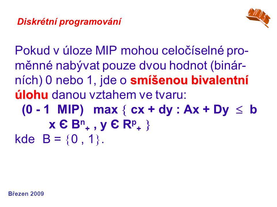 CW05 Diskrétní programování.