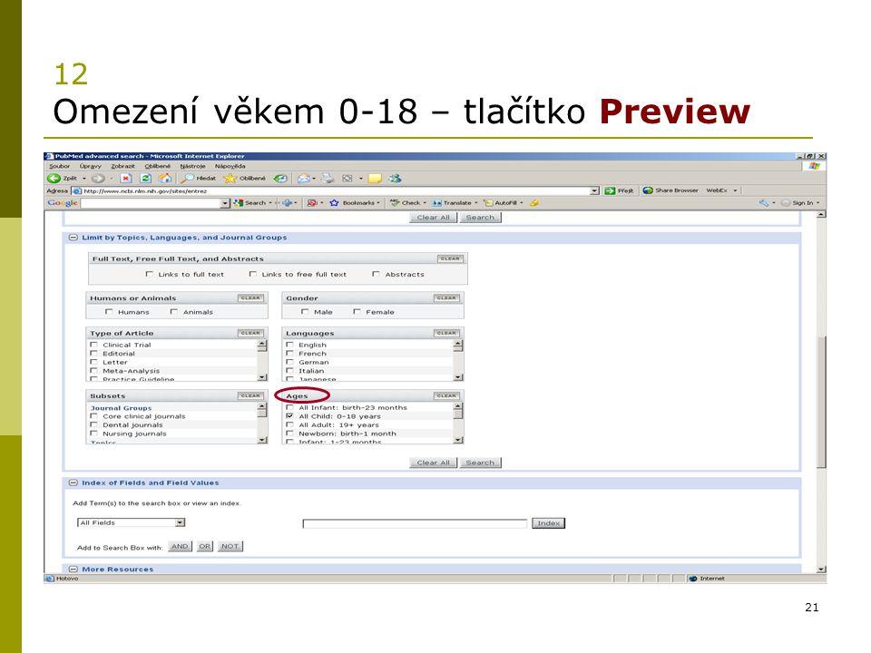 12 Omezení věkem 0-18 – tlačítko Preview